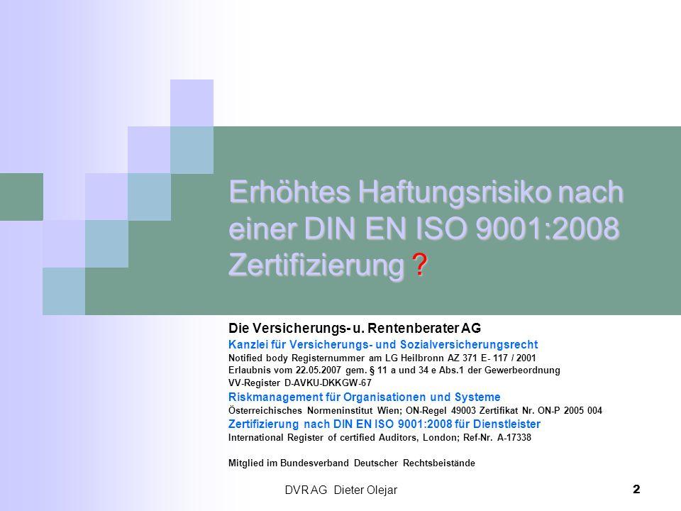Erhöhtes Haftungsrisiko nach einer DIN EN ISO 9001:2008 Zertifizierung