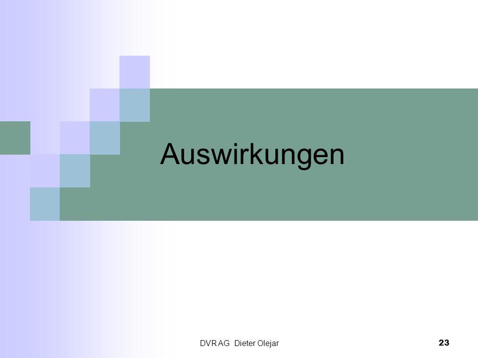 Auswirkungen DVR AG Dieter Olejar
