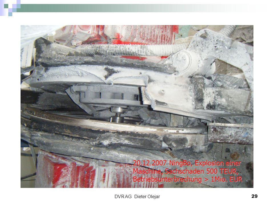 20.12.2007 NingBo, Explosion einer Maschine, Sachschaden 500 TEUR, Betriebsunterbrechung > 1Mio. EUR