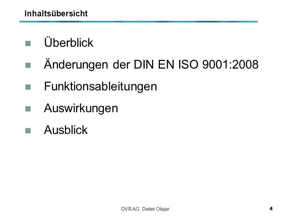 Änderungen der DIN EN ISO 9001:2008 Funktionsableitungen Auswirkungen