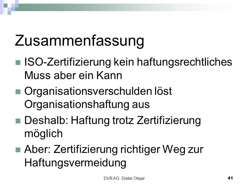 Zusammenfassung ISO-Zertifizierung kein haftungsrechtliches Muss aber ein Kann. Organisationsverschulden löst Organisationshaftung aus.