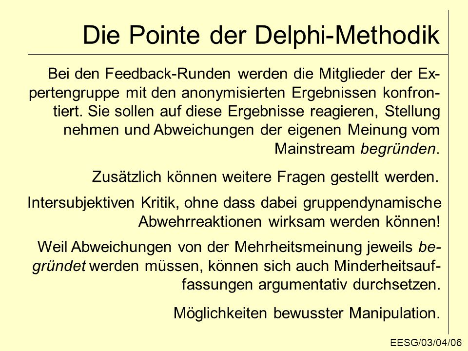 Die Pointe der Delphi-Methodik