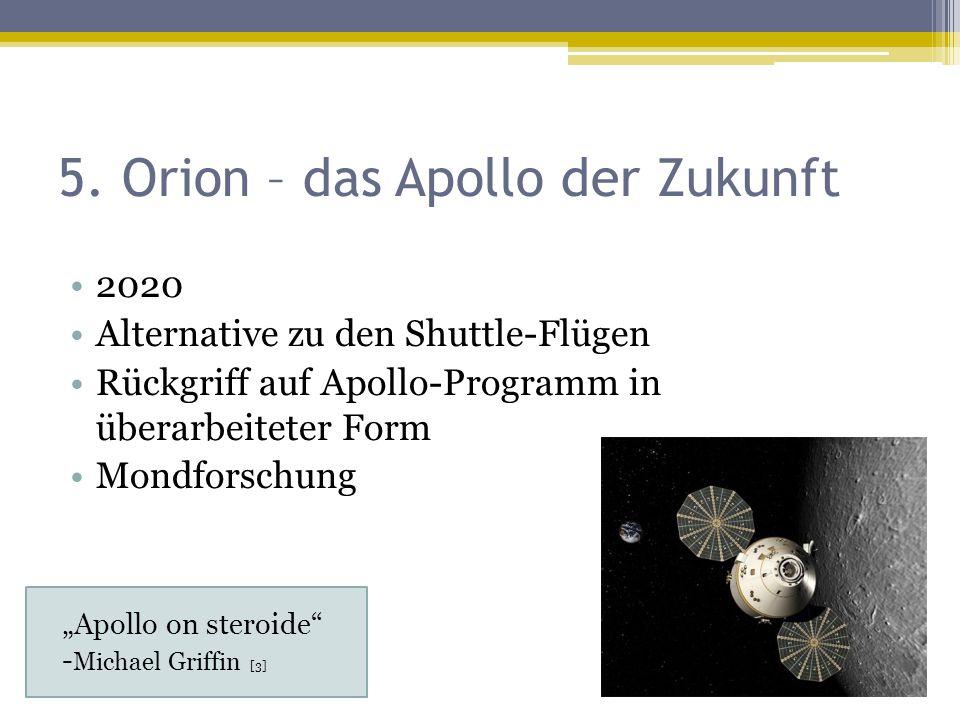 5. Orion – das Apollo der Zukunft
