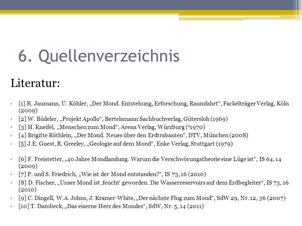 6. Quellenverzeichnis Literatur: