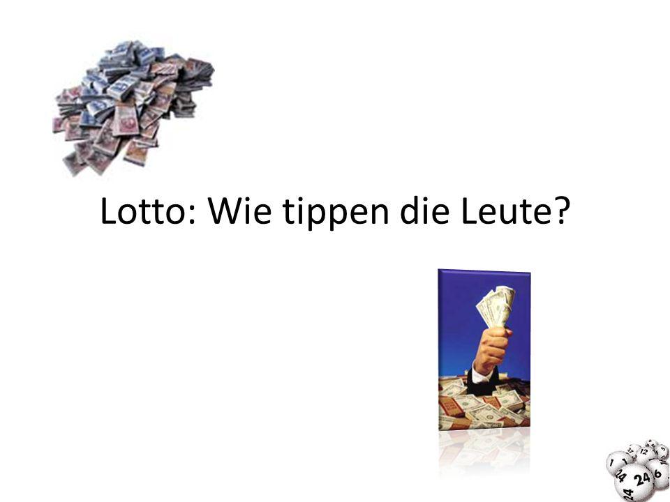 Lotto: Wie tippen die Leute