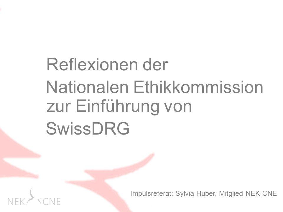 Nationalen Ethikkommission zur Einführung von SwissDRG