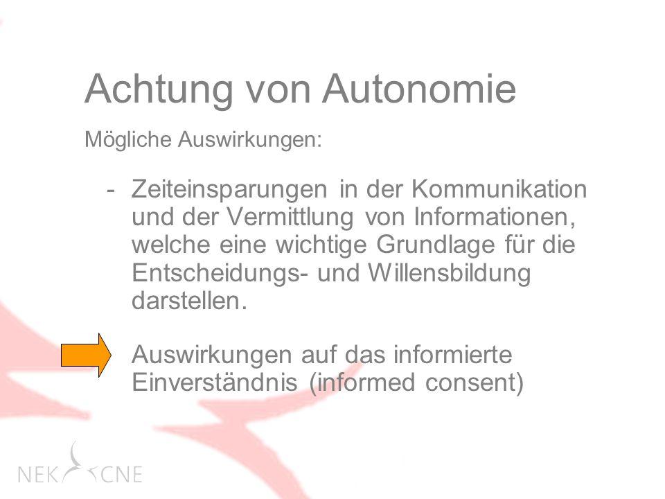 Achtung von Autonomie Mögliche Auswirkungen: