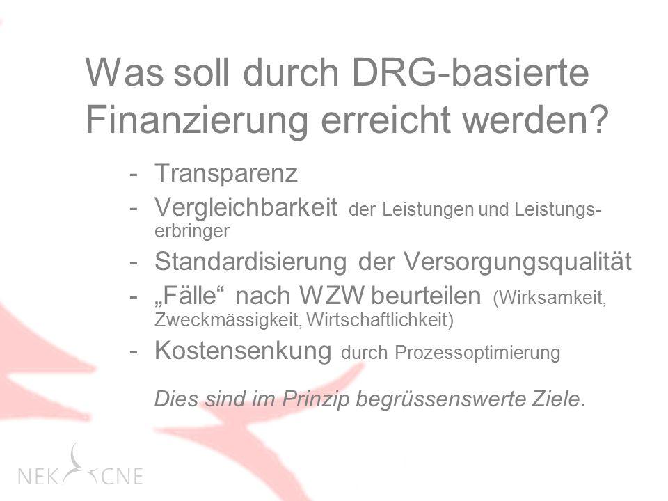 Was soll durch DRG-basierte Finanzierung erreicht werden