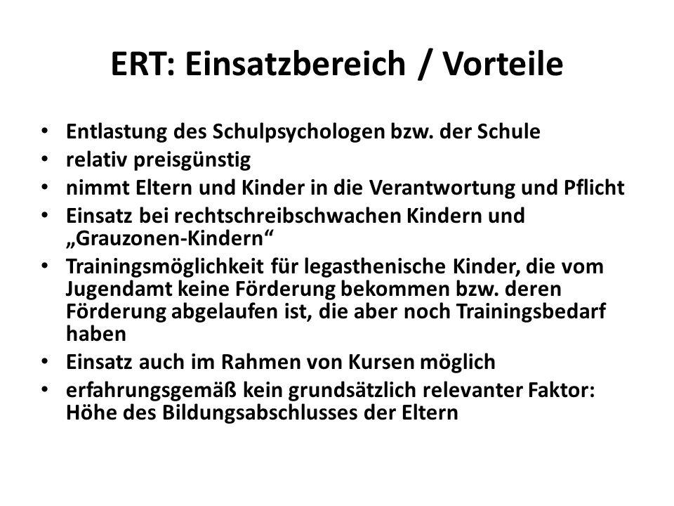 ERT: Einsatzbereich / Vorteile