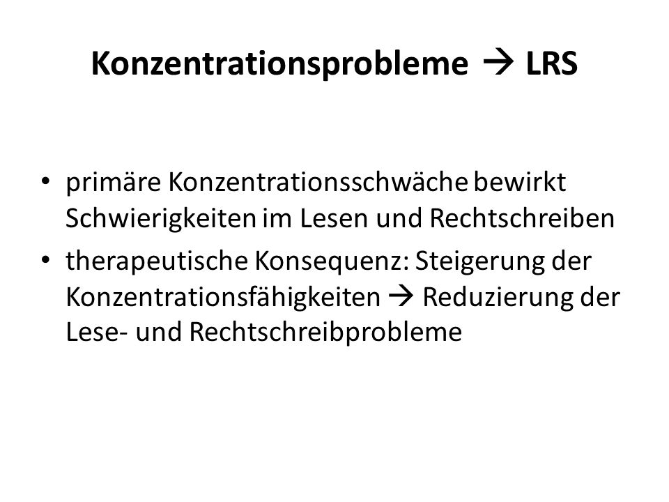 Konzentrationsprobleme  LRS