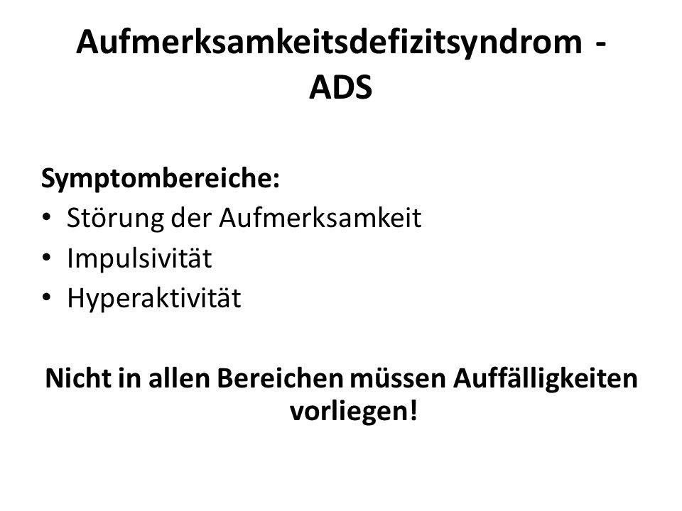 Aufmerksamkeitsdefizitsyndrom - ADS