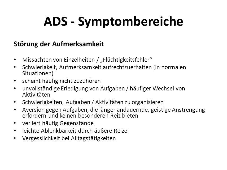 ADS - Symptombereiche Störung der Aufmerksamkeit