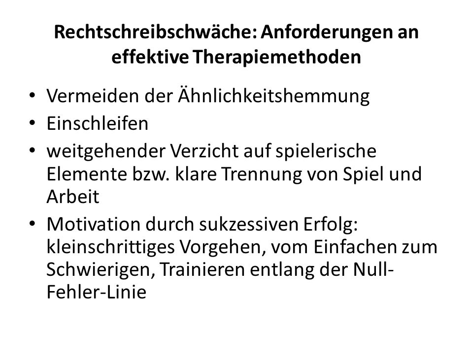 Rechtschreibschwäche: Anforderungen an effektive Therapiemethoden