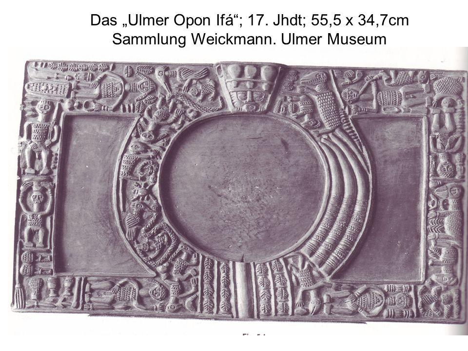 """Das """"Ulmer Opon Ifá ; 17. Jhdt; 55,5 x 34,7cm"""