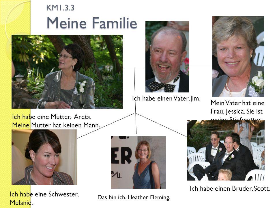 KM1.3.3 Meine Familie Ich habe einen Vater, Jim.