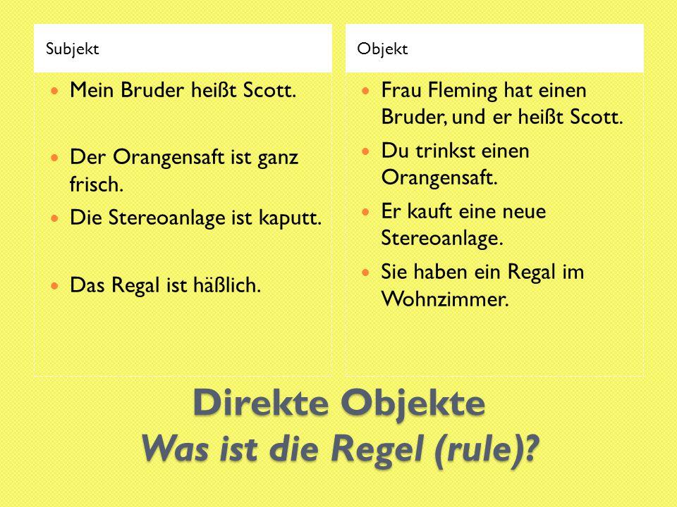 Direkte Objekte Was ist die Regel (rule)