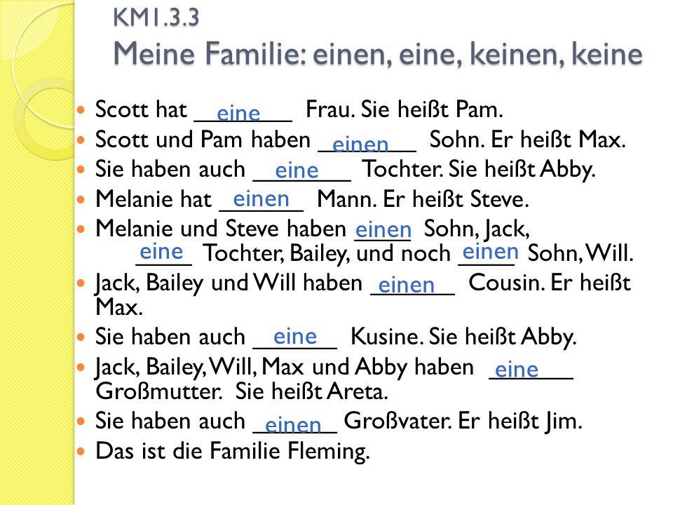 KM1.3.3 Meine Familie: einen, eine, keinen, keine