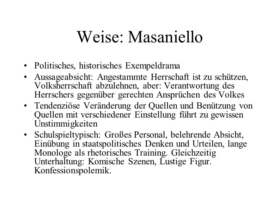 Weise: Masaniello Politisches, historisches Exempeldrama
