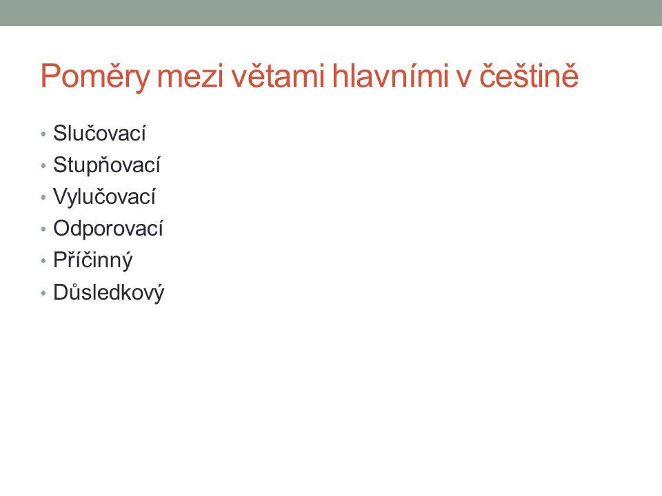 Poměry mezi větami hlavními v češtině
