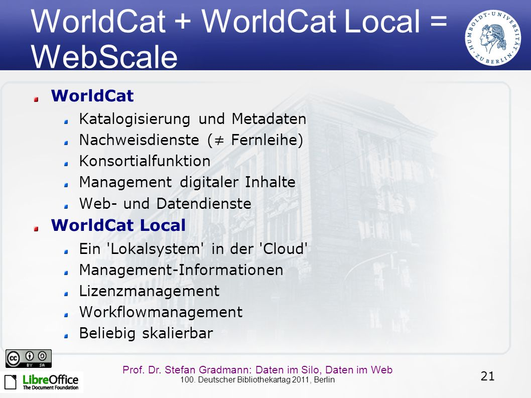 WorldCat + WorldCat Local = WebScale