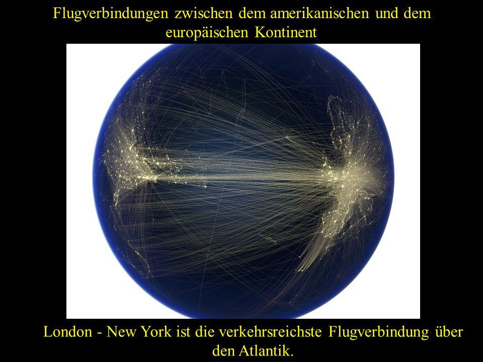 Flugverbindungen zwischen dem amerikanischen und dem europäischen Kontinent