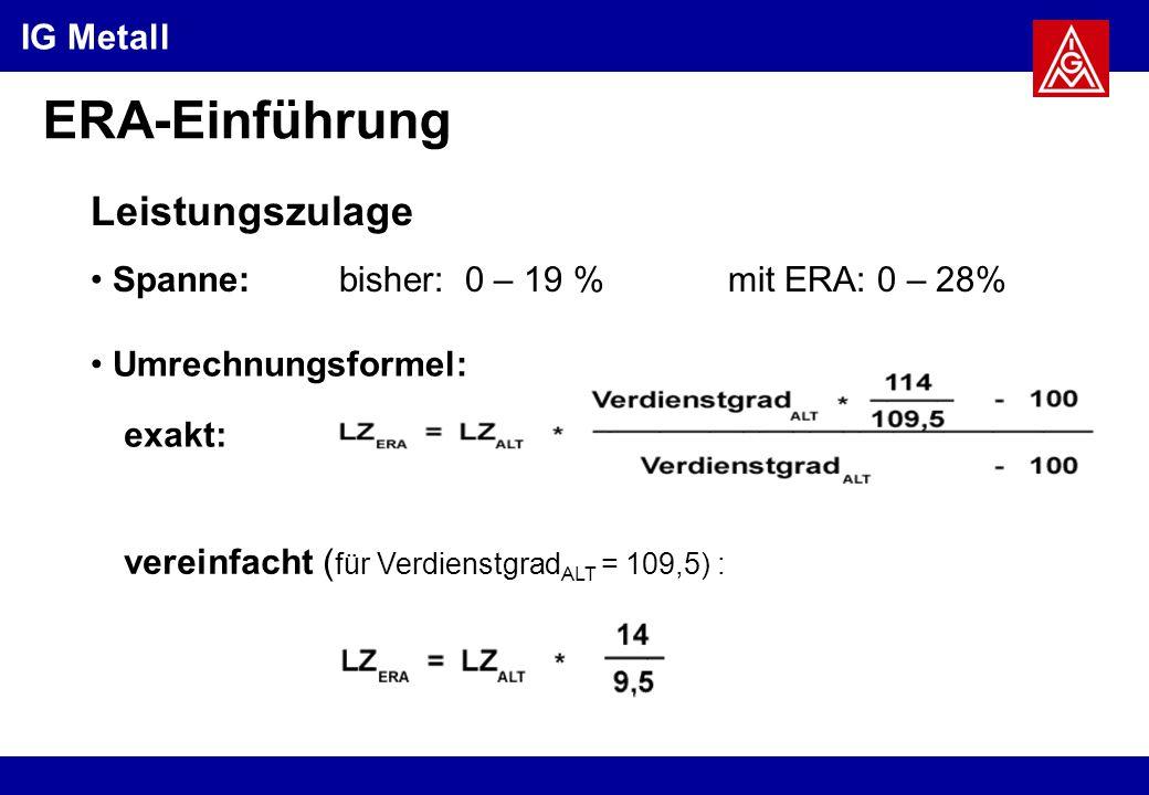 ERA-Einführung Leistungszulage Spanne: bisher: 0 – 19 %