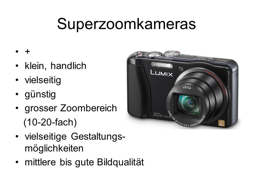 Superzoomkameras + klein, handlich vielseitig günstig