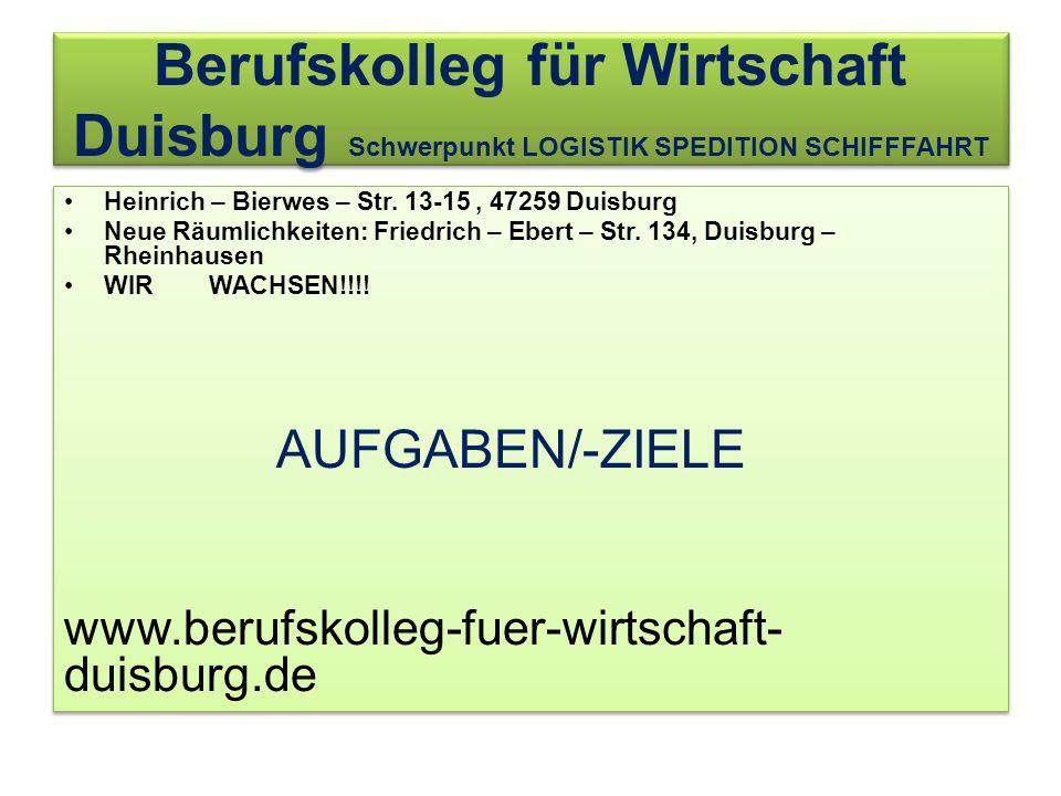 Berufskolleg für Wirtschaft Duisburg Schwerpunkt LOGISTIK SPEDITION SCHIFFFAHRT