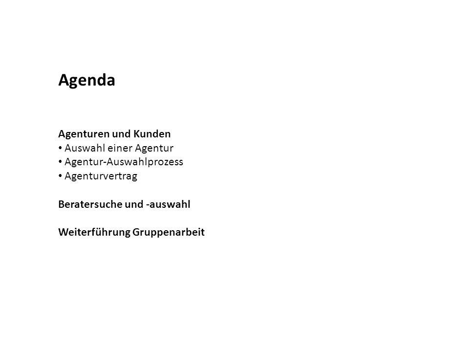 Agenda Agenturen und Kunden Auswahl einer Agentur