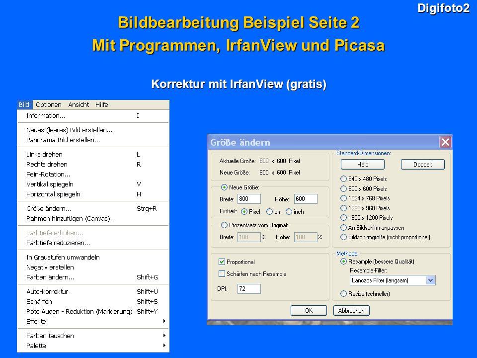 Bildbearbeitung Beispiel Seite 2 Mit Programmen, IrfanView und Picasa