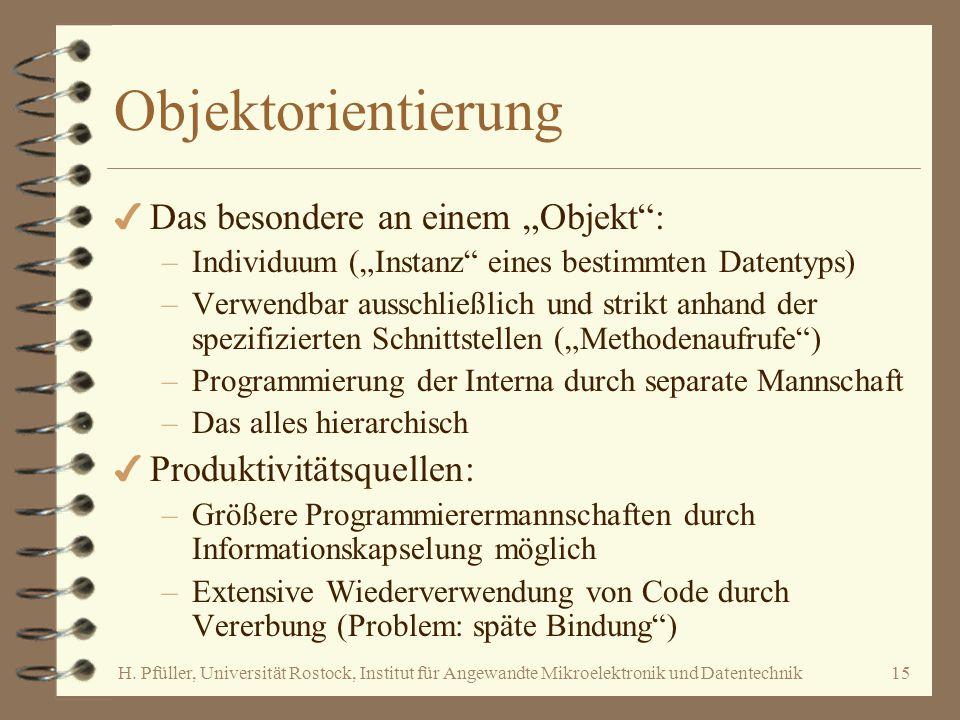 """Objektorientierung Das besondere an einem """"Objekt :"""