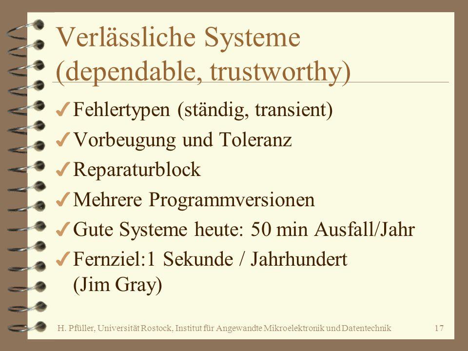 Verlässliche Systeme (dependable, trustworthy)