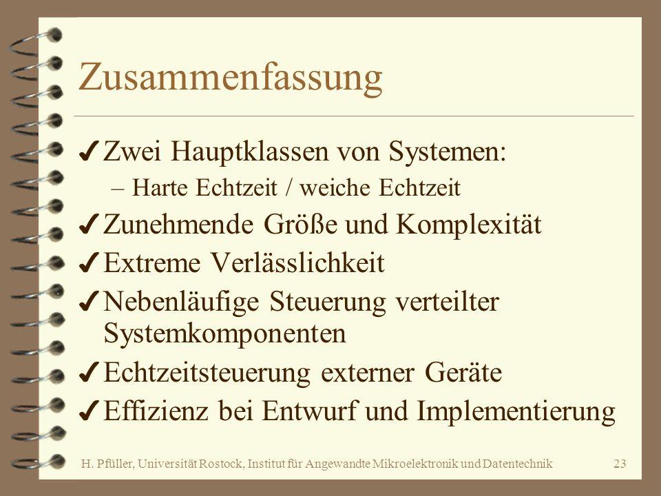 Zusammenfassung Zwei Hauptklassen von Systemen: