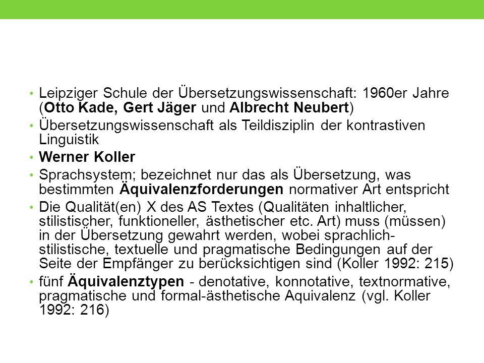 Leipziger Schule der Übersetzungswissenschaft: 1960er Jahre (Otto Kade, Gert Jäger und Albrecht Neubert)