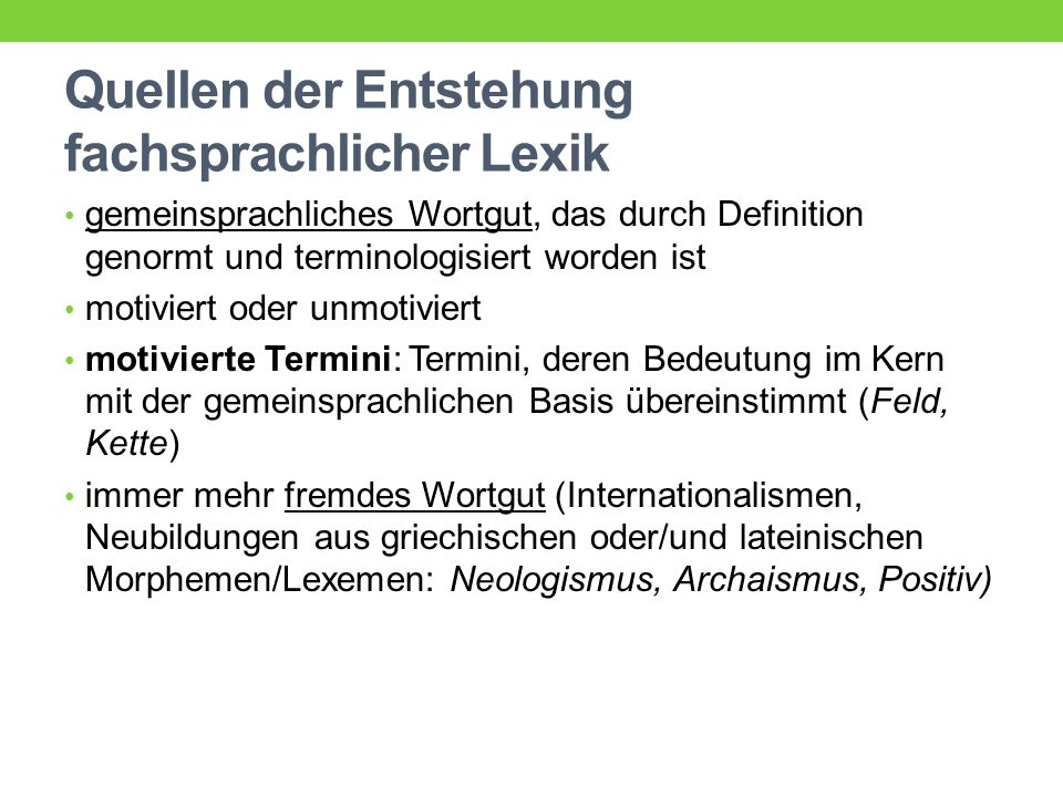 Quellen der Entstehung fachsprachlicher Lexik