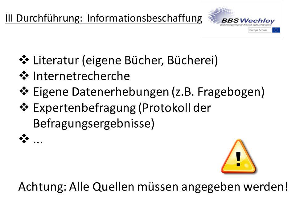 III Durchführung: Informationsbeschaffung