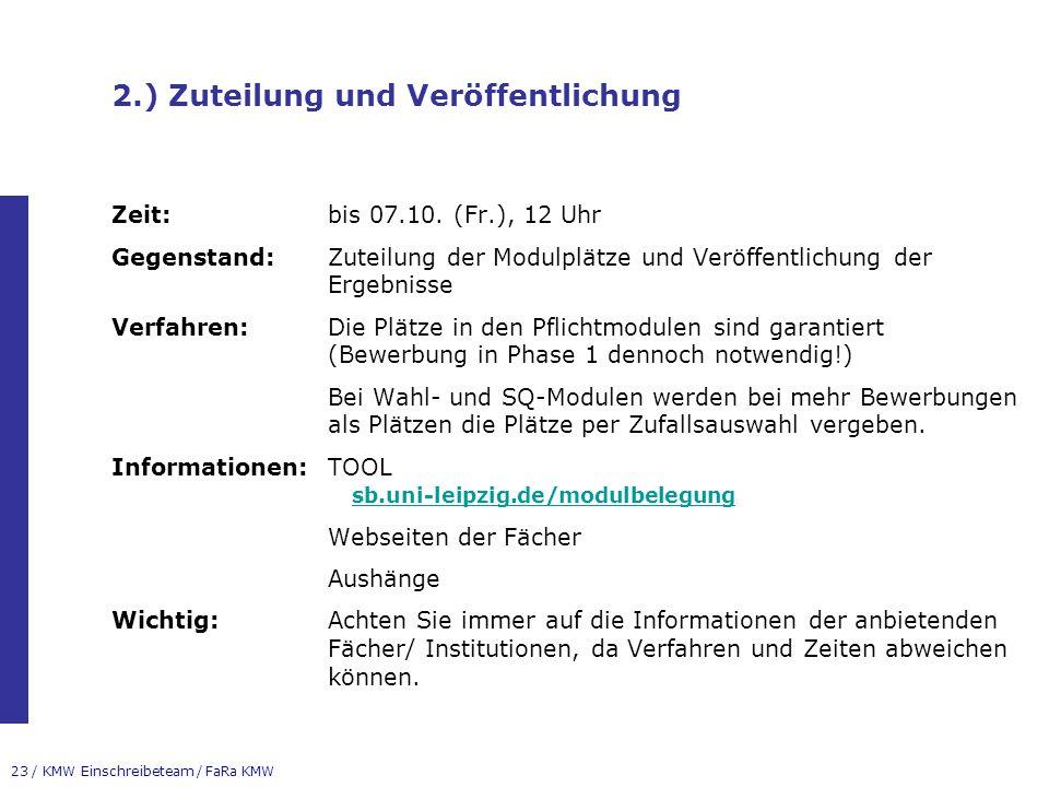 2.) Zuteilung und Veröffentlichung