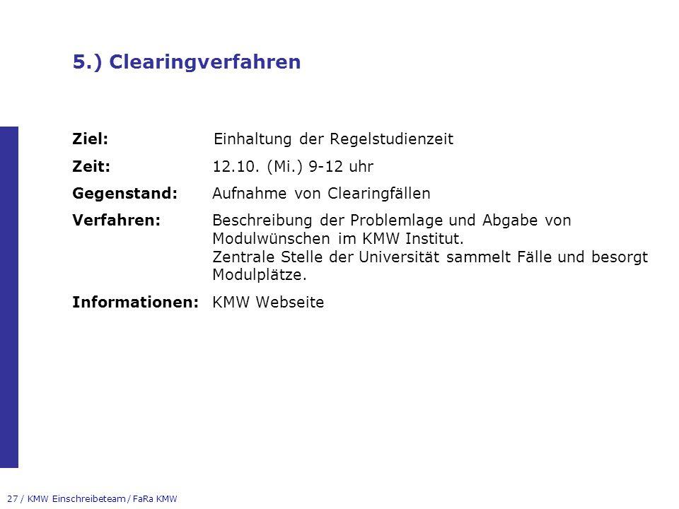 5.) Clearingverfahren Ziel: Einhaltung der Regelstudienzeit