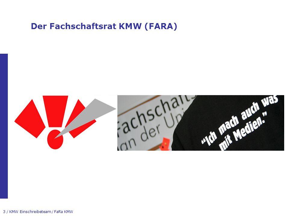 Der Fachschaftsrat KMW (FARA)