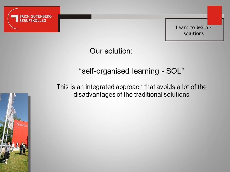 self-organised learning - SOL