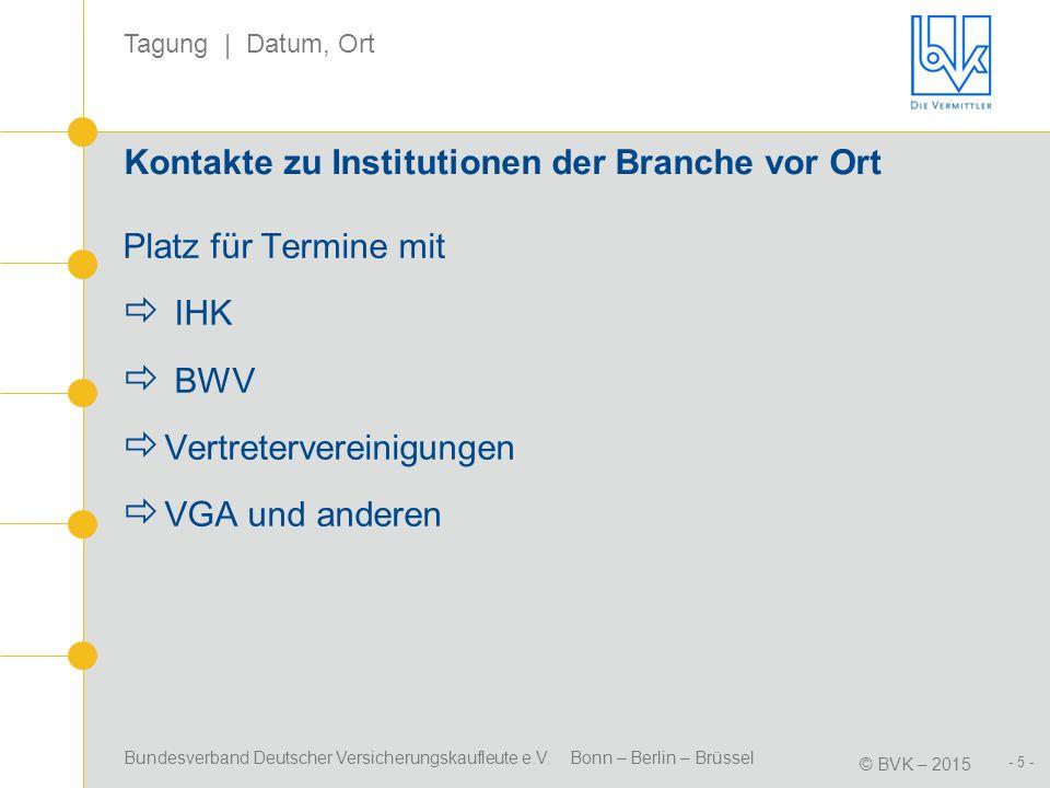 Kontakte zu Institutionen der Branche vor Ort