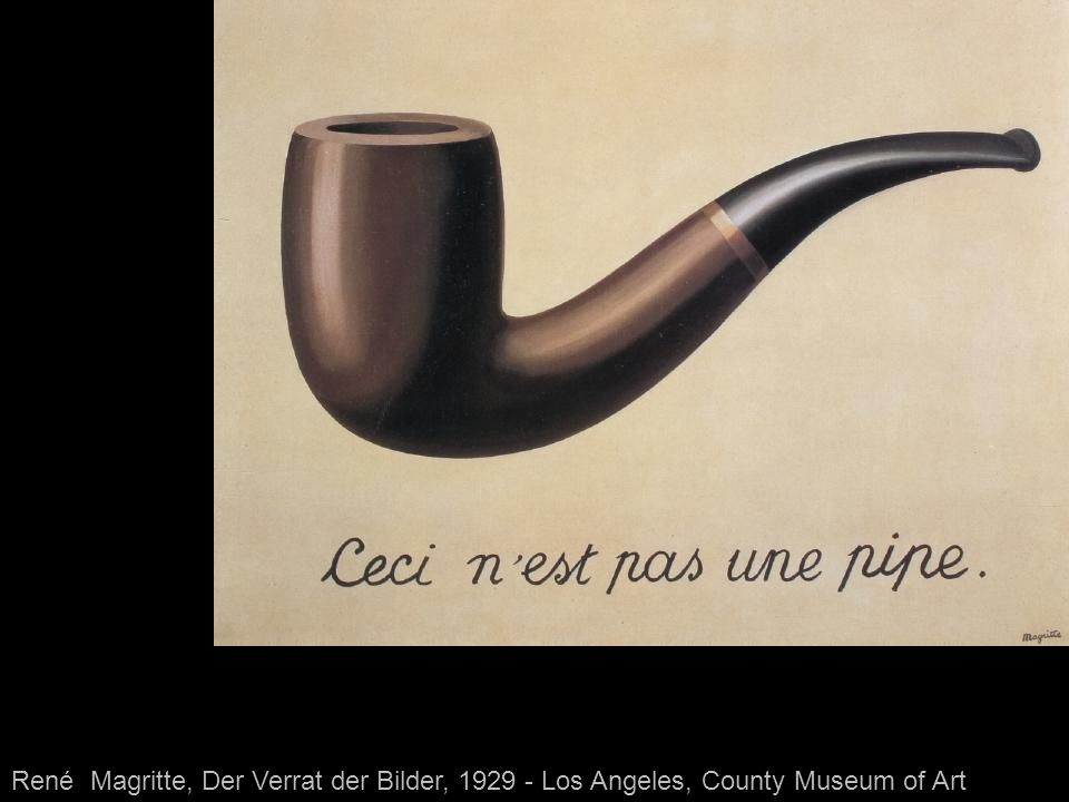 René Magritte, Der Verrat der Bilder, 1929 - Los Angeles, County Museum of Art
