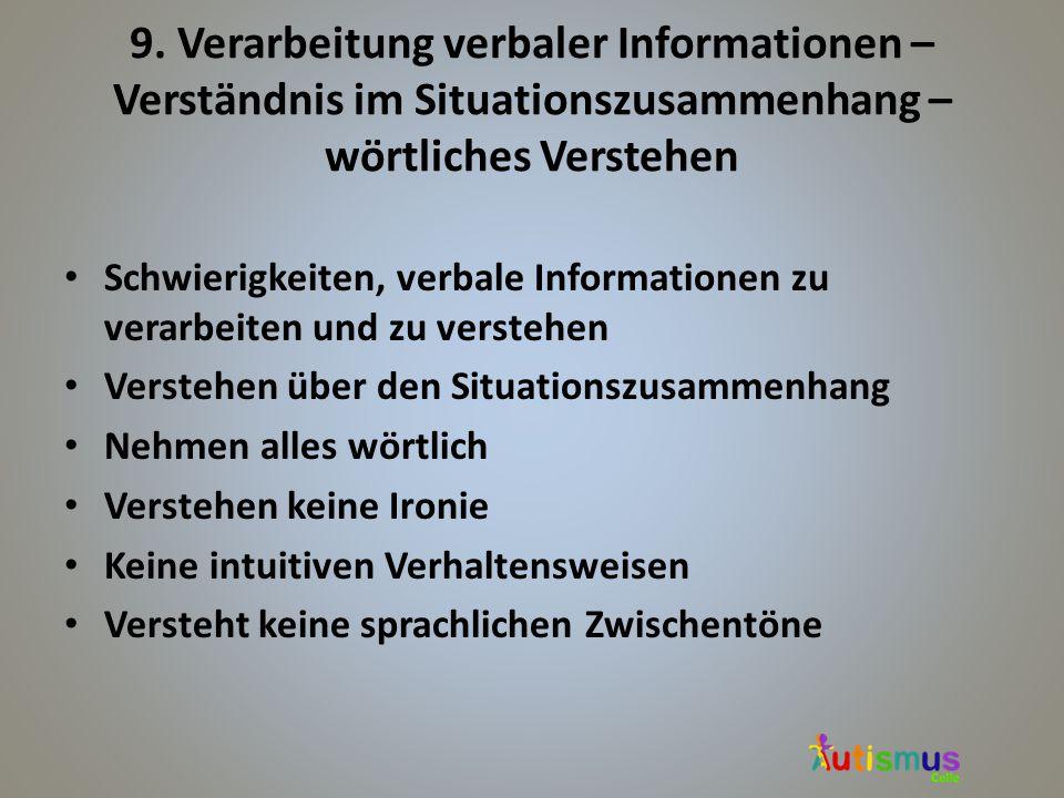 9. Verarbeitung verbaler Informationen – Verständnis im Situationszusammenhang – wörtliches Verstehen