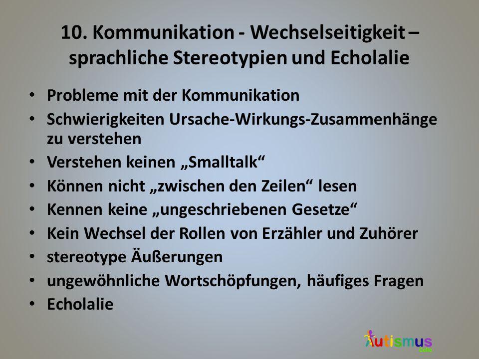 10. Kommunikation - Wechselseitigkeit – sprachliche Stereotypien und Echolalie
