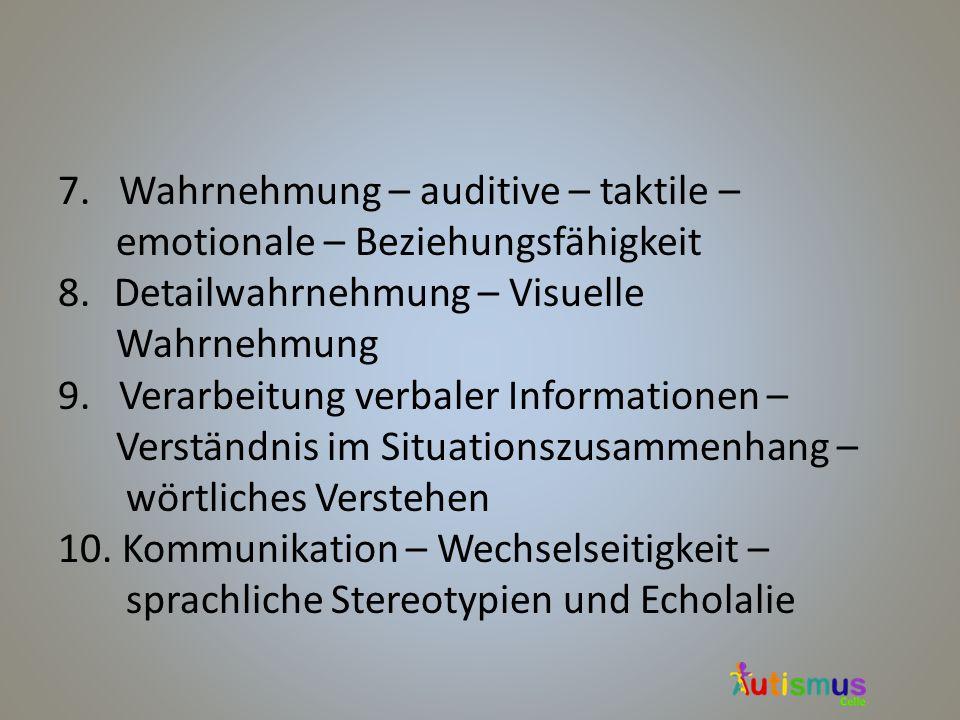 7. Wahrnehmung – auditive – taktile –