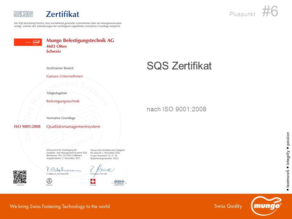 Pluspunkt #6 SQS Zertifikat nach ISO 9001:2008