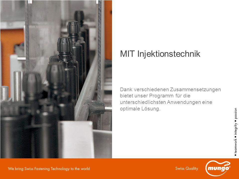 MIT Injektionstechnik