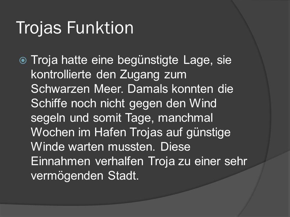 Trojas Funktion