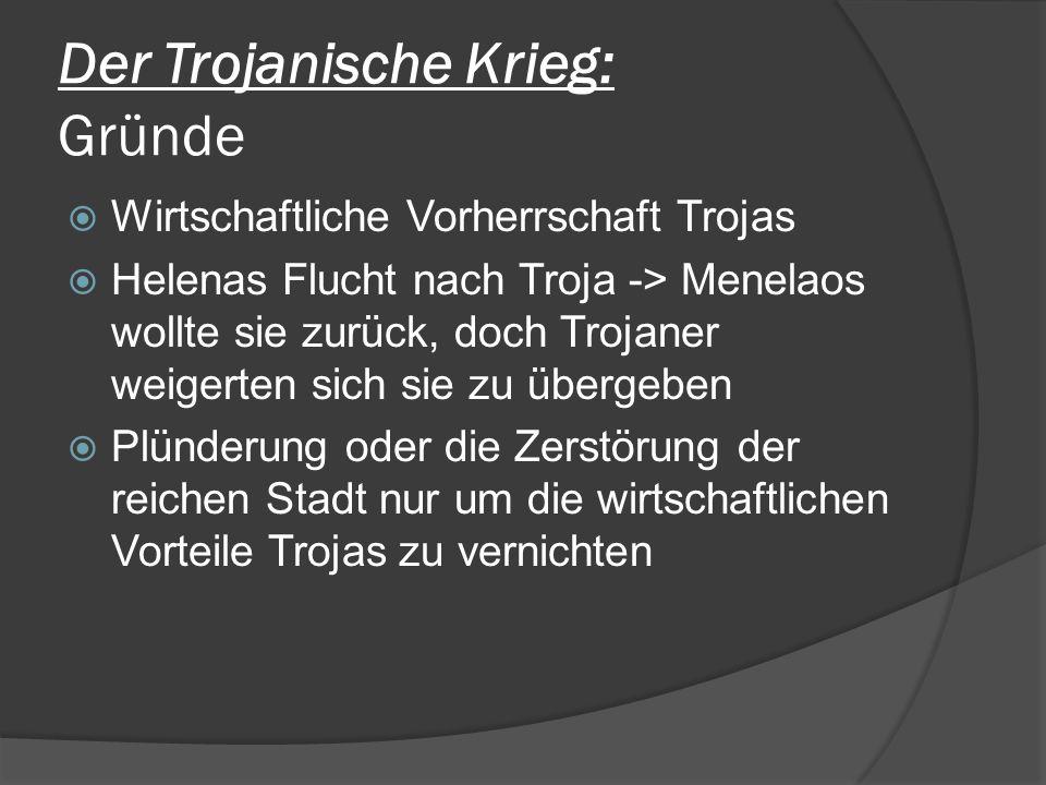 Der Trojanische Krieg: Gründe