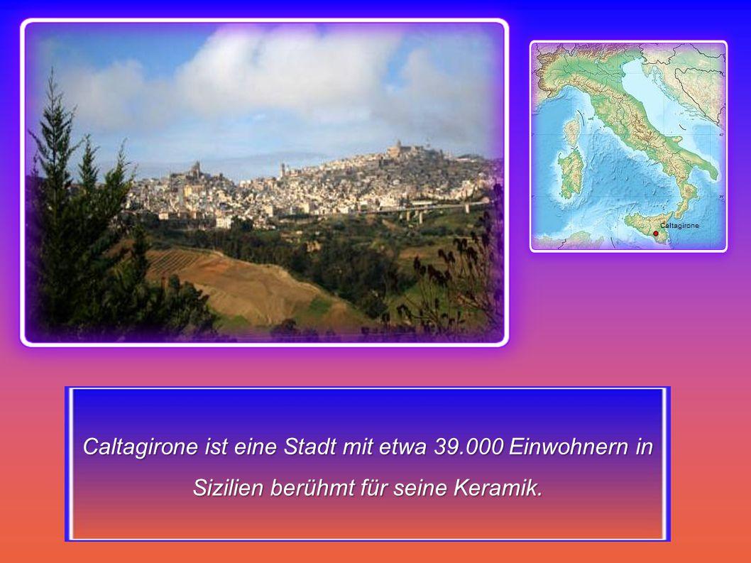 Caltagirone ist eine Stadt mit etwa 39